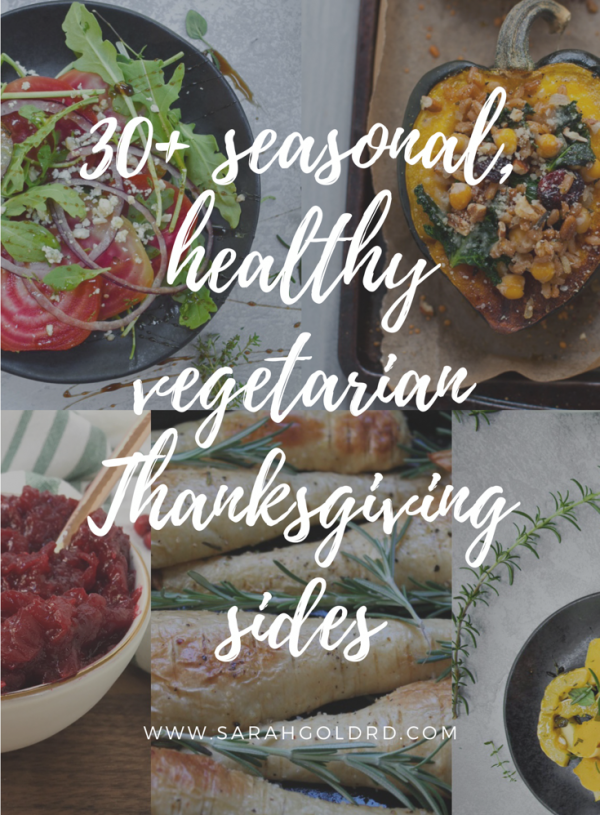 30+ Seasonal, Healthy Vegetarian Sides for Thanksgiving